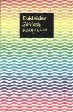 Základy. Knihy V-VI - Eukleides