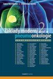 Základy moderní pneumoonkologie - Vítězslav Kolek, ...