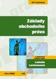 Základy obchodního práva 2.vyd. - Ludmila Lochmanová