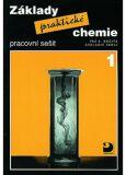 Základy praktické chemie 1 Pracovní sešit - Pavel Beneš