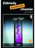 Základy praktické chemie 1 - Učebnice pro 8. ročník základní školy - Pavel Beneš