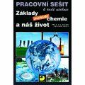 Základy praktické chemie a náš život Pracovní sešit k řadě učebnic - Pavel Beneš