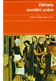 Základy sociální práce - Oldřich Matoušek