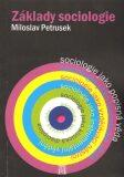 Základy sociologie - Miloslav Petrusek
