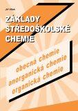 Základy středoškolské chemie - Jiří Vlček