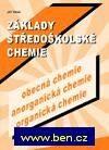 Základy středoškolské chemie (obecná chemie, anorganická chemie, organická chemie) - Jiří Vlček