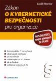 Zákon o kybernetické bezpečnosti pro organizace - Implementace nových povinností do praxe - Luděk Nezmar