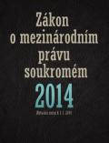 Zákon o mezinárodním právu soukromém 2014 - kolektiv autorů