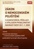 Zákon o nemocenském pojištění s komentářem a příklady včetně problematiky náhrady mzdy k 1. 1. 2020 - Marta Ženíšková, ...