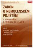 Zákon o nemocenském pojištění 2016 - Jan Přib, Marta Ženíšková