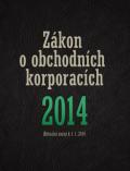 Zákon o obchodních korporacích 2014 - kolektiv autorů