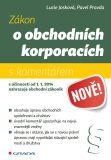 Zákon o obchodních korporacích - Lucie Josková, Pavel Pravda