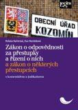 Zákon o odpovědnosti za přestupky a řízení o nich a zákon o některých přestupcích s komentářem a judikaturou - Eva Horzinková, ...