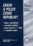 Zákon o policii ČR 2005 - Eva Horzinková, ...