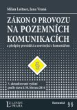 Zákon o provozu na pozemních komunikacích - Jana Vraná, Milan Leitner