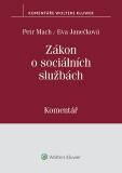 Zákon o sociálních službách - Petr Mach, Eva Janečková
