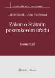 Zákon o Státním pozemkovém úřadu (503/2012 Sb.). Komentář - autorů kolektiv
