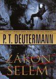 Zákon šelem - P. T. Deutermann