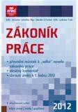 Zákoník práce 2012 - Ladislav Trylč, ...