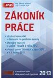 Zákoník práce 2013 - Ladislav Trylč, ...