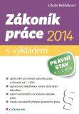 Zákoník práce 2014 - s výkladem - Libuše Neščáková