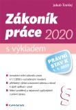 Zákoník práce 2020 – s výkladem - Jakub Tomšej
