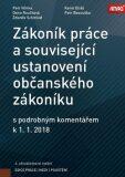 ANAG Zákoník práce a související ustanovení nového občanského zákoníku s podrobným komentářem k 1. 3. 2018 - Petr Hůrka,  Karel Eliáš, ...