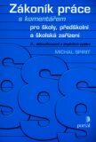 Zákoník práce pro školy, předškolní a školská zařízení - Michal Spirit