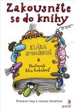 Zakousněte se do knihy - Pracovní listy k rozvoji čtenářství - Klára Smolíková, ...