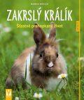 Zakrslý králík - Monika Weglerová