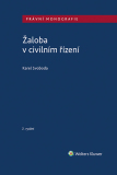 Žaloba v civilním řízení - 2. vydání - Karel Svoboda