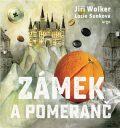 Zámek a pomeranč - Jiří Wolker