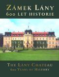 Zámek Lány, 600 let historie - Jana Croy,