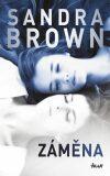 Záměna - Sandra Brown
