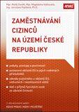 Zaměstnávání cizinců na území České republiky - Magdaléna Vyškovská, ...