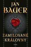 Zamilované královny - Jan Bauer