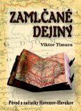 Zamlčané dejiny - Viktor Timura