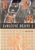 Zamlčené dějiny 2 - Tomáš Krystlík