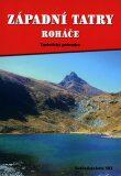 Západní Tatry,Roháče - průvodce - Otakar Brandos