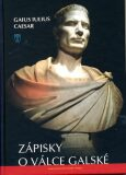 Zápisky o válce galské - Gaius Iulius Caesar