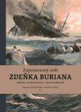 Zapomenutý svět Zdeňka Buriana - Zdeněk Burian