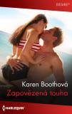 Zapovězená touha - Karen Boothová
