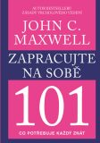 Zapracujte na sobě - John C. Maxwell
