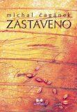 Zastaveno - Michal Čagánek