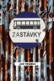 Zastávky - Jan Vrabec