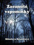 Zasunuté vzpomínky - Miloslava Rýznarová