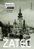Zmizelé Čechy-Žatec - Petr Hlaváček