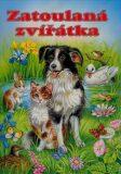 Zatoulaná zvířátka - Ray Cresswell, Katja Epesová