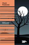Zatracení - Chuck Palahniuk