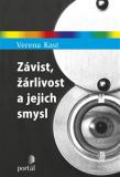 Závist, žárlivost a jejich smysl - Verena Kastová